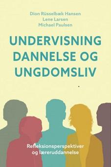 Læreren må reflektere i det uvisse - Dansk pædagogisk Tidsskrift 1