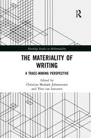 The Materiality of Writing A Trace Making Perspective (forside)