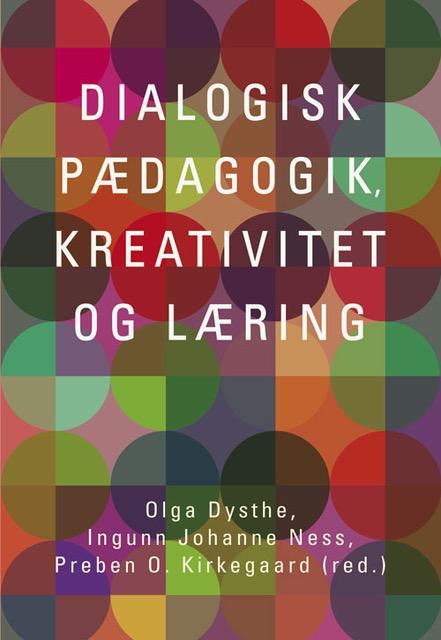 Dialog i praksis - Dansk pædagogisk Tidsskrift 1