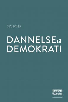 Bogforside: Søs Bayer Dannelse og demokrati